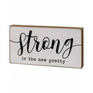 Strong is the New Pretty Block Sign