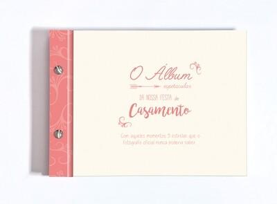 Álbum Espectacular da Nossa Festa de Casamento, Com Aqueles Momentos 5 Estrelas
