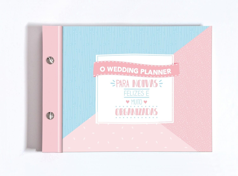 Álbum Wedding Planner, Para Noivas Felizes e Muito Organizadas