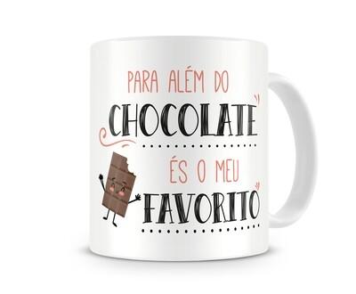 Caneca - Para além do chocolate, és o meu favorito