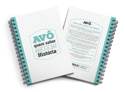 Livro Amoroso - Avô quero saber qual a tua História (as respostas vão esclarecer muito)