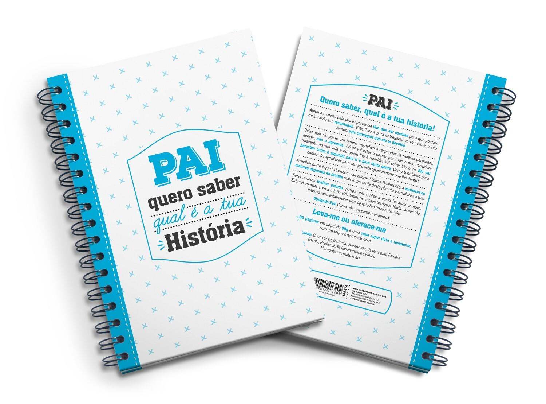 Livro Amoroso - Pai quero saber a tua História (com muitas perguntas que vais querer saber a resposta)