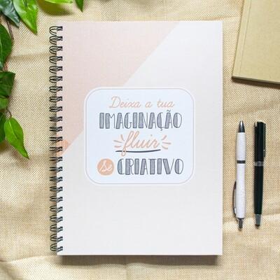 Caderno - Deixa a tua imaginação fluir