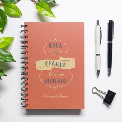 Caderno - Para ser grande, sê inteiro