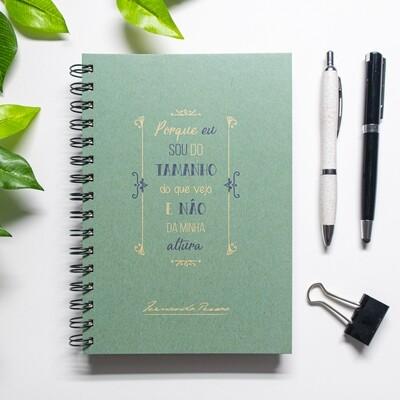 Caderno - Porque sou do tamanho do que vejo e não da minha altura