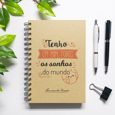 Caderno - Tenho em mim todos os sonhos do mundo