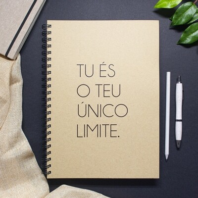 Caderno - Tu és o teu único limite