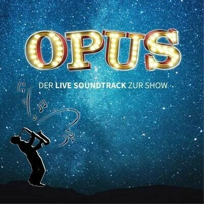 Feuerwerk der Turnkunst OPUS - Der Live Soundtrack