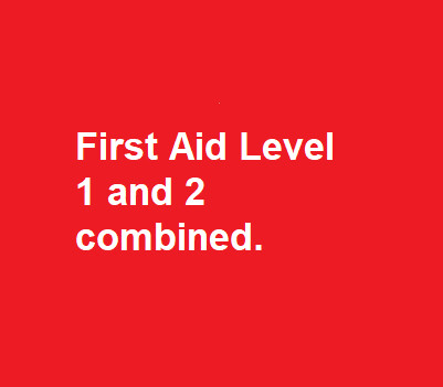 First Aid Level 1 and 2 combined Course