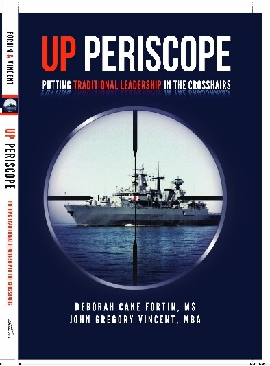 UP PERISCOPE, Putting Traditional Leadership in the Crosshairs PAPERBACK