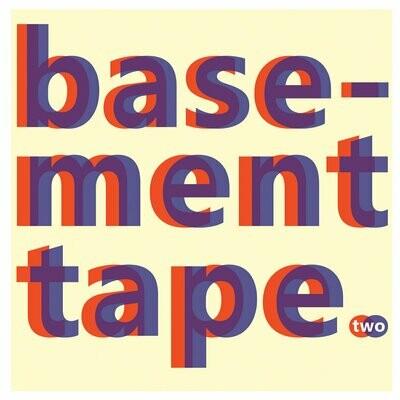 Basement Tape - Two (2014) [CD/Vinyl]