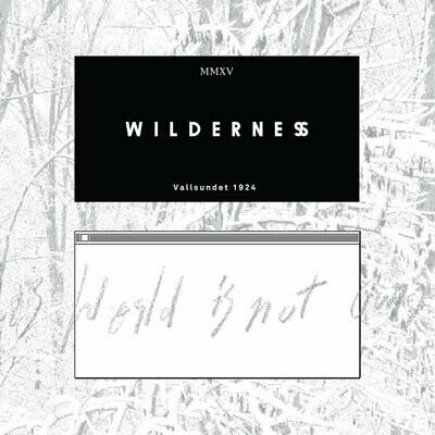 Wilderness - Vallsundet 1924 (2015) [CD]