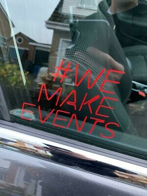 #WeMakeEvents Window Sticker