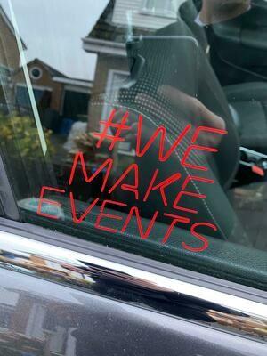 #WeMakeEvents Window Sticker