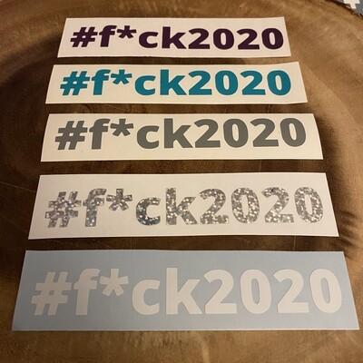 #f*ck2020 Window Sticker