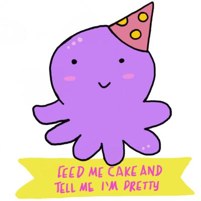 Feed Me Cake and Tell me I'm Pretty - Printable