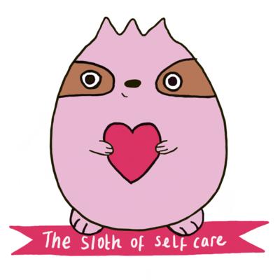 The Sloth of Self Care - Printable