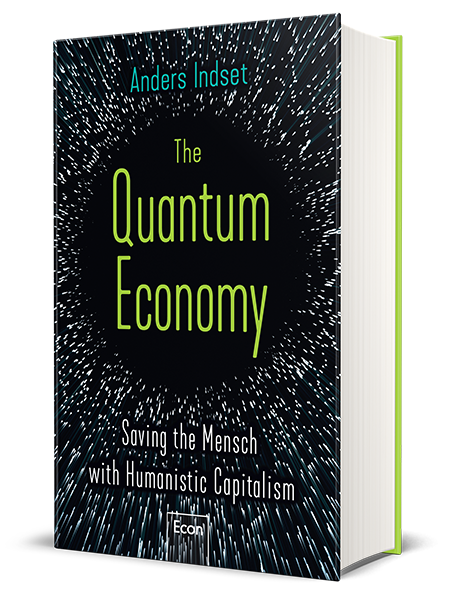 HAND SIGNED COPY OF THE QUANTUM ECONOMY - Saving the Mensch with humanistic capitalism