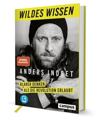 Signierte Ausgabe: Wildes Wissen - Klarer denken als die Revolution erlaubt