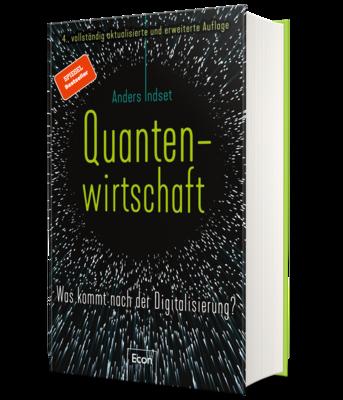 Signierte Ausgabe: Quantenwirtschaft - Was kommt nach der Digitalisierung?