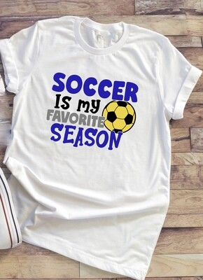 Soccer is my Favorite Season tshirt with color options