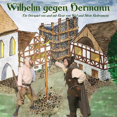 Wilhelm gegen Hermann
