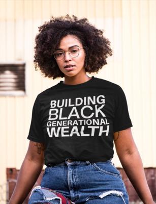 Building Generational Wealth T-Shirt