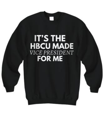 HBCU Made Vice President Sweatshirt