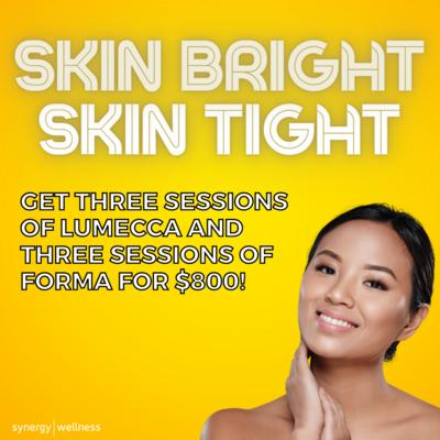 Skin Bright Skin Tight