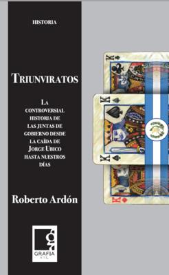 Libro: Triunviratos de Roberto Ardón