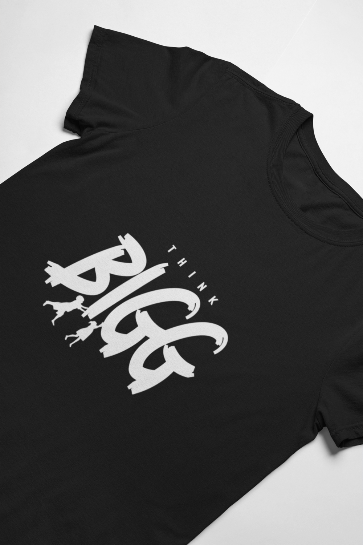 Think Bigg T- Shirt