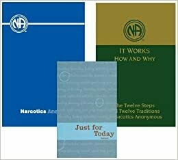 Narcotics Anonymous Collection: Basic Text, It Works - How and Why & Just For Today PDF Ebooks