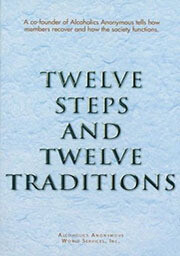 Twelve Steps And Twelve Traditions Kindle eBook