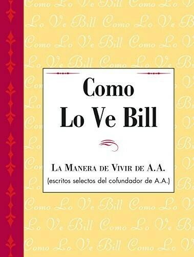 As Bill Sees It Spanish Version PDF eBook