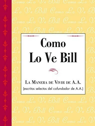 As Bill Sees It Spanish Version PDF eBook
