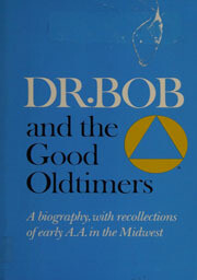 Dr. Bob and the Good Old-timers Kindle eBook
