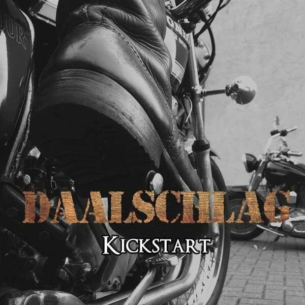 """DAALSCHLAG / CD-Album """"Kickstart"""""""