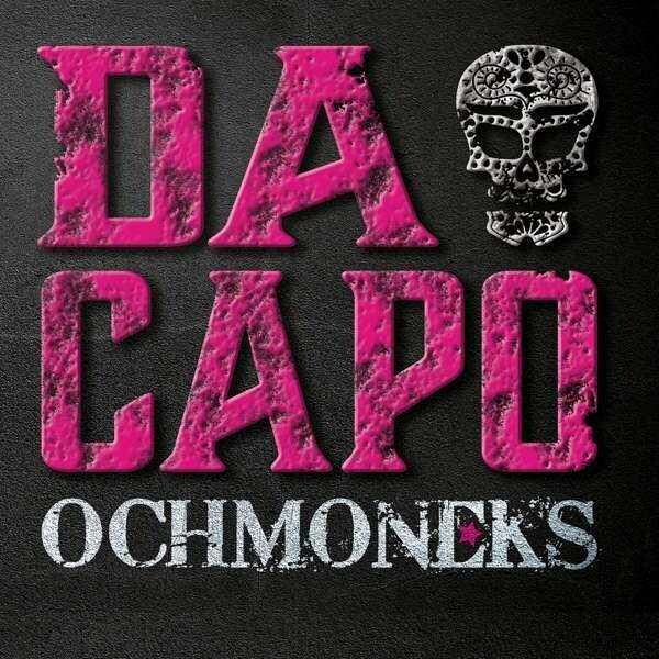 "OCHMNEKS / CD-Album ""Da Capo"""