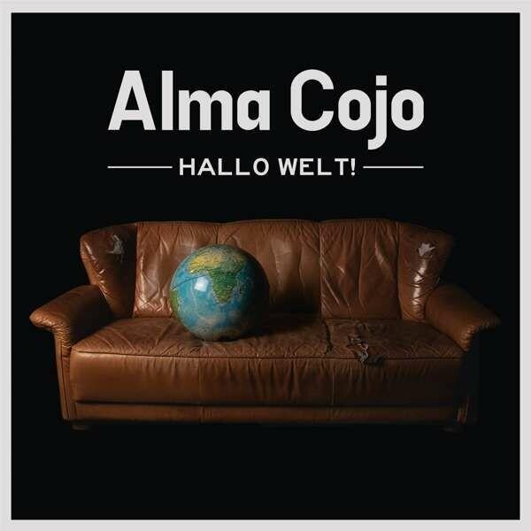 "ALMA COJO / CD-Album ""Hallo Welt!"""