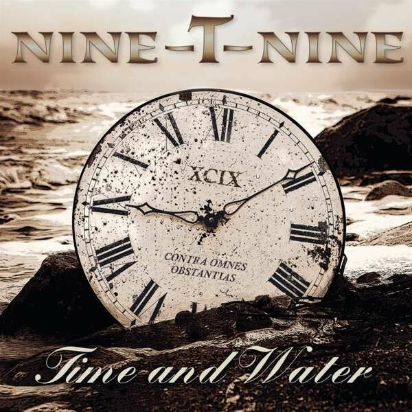 "NINE-T-NINE / CD-Album ""Time And Water"""