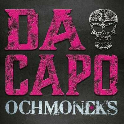 "OCHMONEKS / VINYL-Album ""Da Capo"""