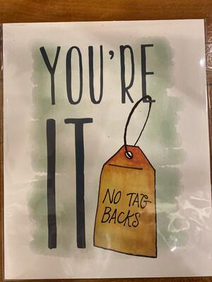 JD you're it no tag backs print