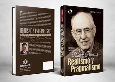 Realismo y pragmatismo. Biografía intelectual de Hilary Putnam
