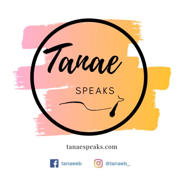 Tanae Speaks LLC