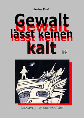 "Justus Pault  Buch ""Gewalt lässt keinen kalt"""