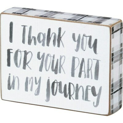 Box Sign; Thank you.....journey