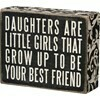 Box Sign; Daughters