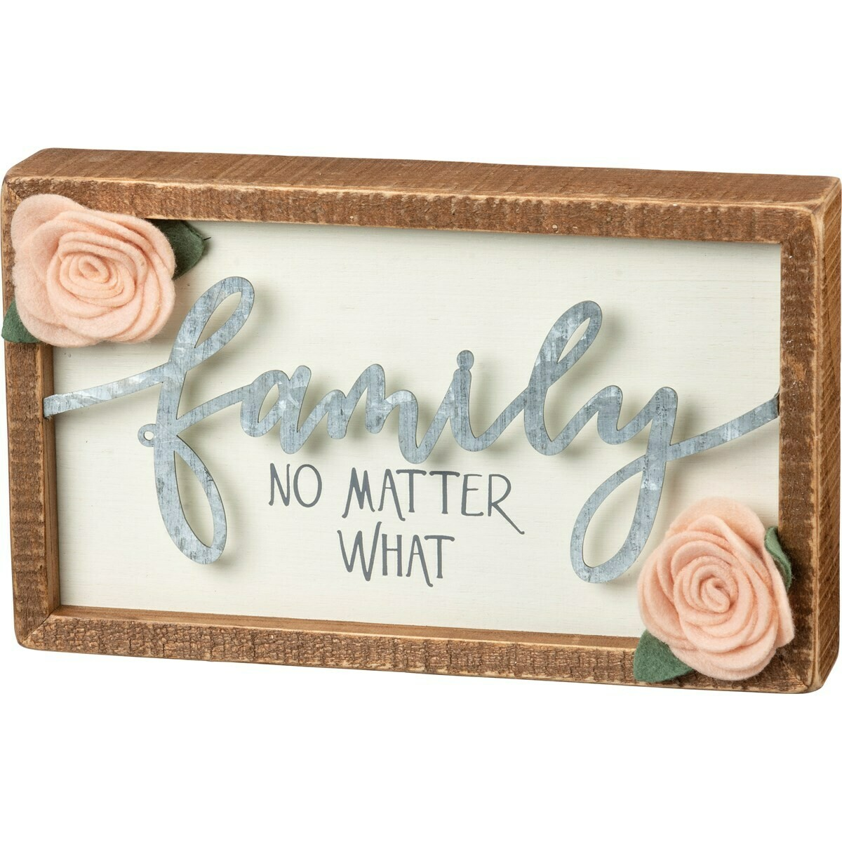 Box Sign; Family No Matter What