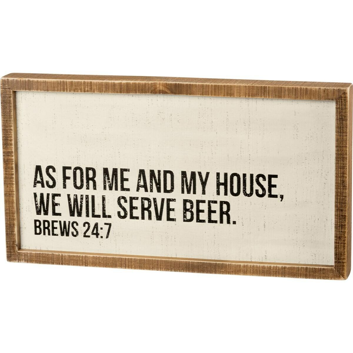 Wall Art; We Will Serve Beer