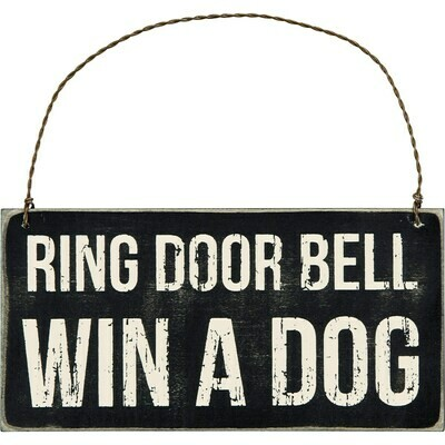 Hanging Plaque; Win a dog